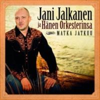 Jani Jalkanen ja Hänen Orkesterinsa Matka jatkuu