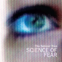 The Temper Trap Science of Fear (Remixes)