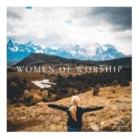 Maranatha! Music Women Of Worship