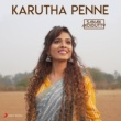 Sanah Moidutty Karutha Penne (Rendition)