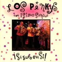 Los Pinkys/Isidro Samilpa ¡Seguro Que Si! (feat.Isidro Samilpa)