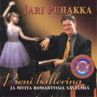 Jari Puhakka Pieni ballerina ja muita romanttisia sävelmiä