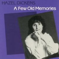 Hazel Dickens A Few Old Memories