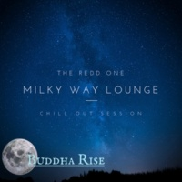 The Redd One Milky Way Lounge - Chill Out Session