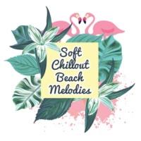 Brazilian Lounge Project Soft Chillout Beach Melodies