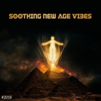 Música Zen Relaxante #2018 Soothing New Age Vibes