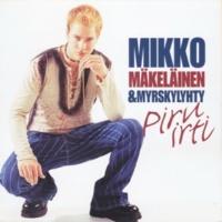Mikko Mäkeläinen ja Myrskylyhty Piru irti