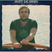 Matti Salminen Georg Malmsténin lauluja