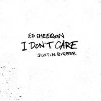 Ed Sheeran & Justin Bieber I Don't Care
