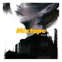 Kaise Mixtape