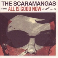 The Scaramangas All Is Good Now