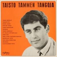 Taisto Tammi Taisto Tammen tangoja