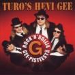 Turo's Hevi Gee