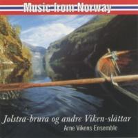 Arne Vikens Ensemble Jølstra-Bura Og Andre Viken Slåtter