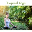 Meditation Music Masters Tropical Yoga