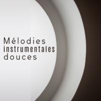 Music for Quiet Moments Mélodies instrumentales douces