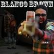 Blanco Brown Ghett Ol Memories