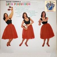 David Carroll and His Orchestra Latin Percussion
