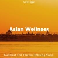 Meditation Dominion & Beijing Express Asian Wellness - Buddhist and Tibetan Relaxing Music for Meditation, Yoga, Relaxation
