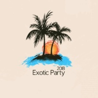 Todays Hits Exotic Party 2018