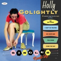 Holly Golightly Singles Round-Up