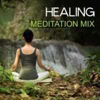 Relaxation And Meditation Healing Meditation Mix