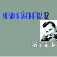 Reijo Taipale Musiikin tähtihetkiä 12 - Reijo Taipale