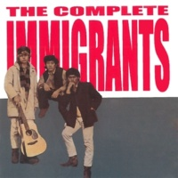 The Immigrants The Complete Immigrants