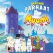 Various Artists Maailman parhaat Muumilaulut