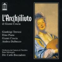 Gianni Coscia feat. Orchestra da Camera di Nembro Enea Salmeggia, Andrea Dulbecco, Dino Piana & Gianluigi Trovesi L'arc(h)iliuto