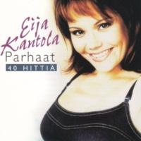 Eija Kantola Parhaat - 40 hittiä