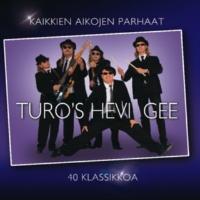 Turo's Hevi Gee Kaikkien aikojen parhaat - 40 klassikkoa