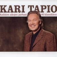 Kari Tapio Kaikkien aikojen parhaat - 40 klassikkoa