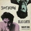 Scott Helman x Blas Cantó Hang Ups (Remix)