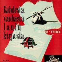 Tapio Rautavaara ja Metro-Tytöt Kahdesta vanhasta laulukirjasta