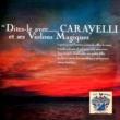 Caravelli et ses Violons Magique