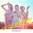 Mia REGINA RE! RE!! RE!!!【Incomplete Edition】