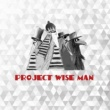 Project Wiseman Now Is The Time