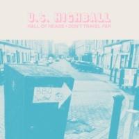 U.S. Highball Hall of Heads / Don't Travel Far