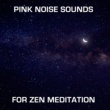 White Noise Meditation, Pink Noise, Zen Meditation and Natural White Noise and New Age Deep Massage