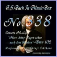 石原眞治 カンタータ 第102番 主よ、汝の目は信仰を顧るにあらずや BWV102