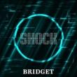 BRIDGET SHOCK