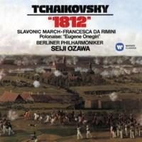 Seiji Ozawa Tchaikovsky: 1812, Slavonic March, Francesca da Rimini & Polonaise from Eugene Onegin