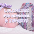 Lullaby Babies, Baby Sleep, Nursery Rhymes Music