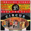 ザ・ローリング・ストーンズ The Rolling Stones Rock And Roll Circus [Expanded]