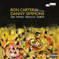 ロン・カーター/Danny Simmons The Final Stand Of Two Dick Willie [Live]