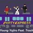 Young Yujiro/Trash Party Express (feat. Trash)