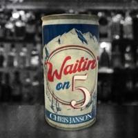 Chris Janson Waitin' on 5