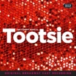 ヴァリアス・アーティスト Tootsie [Original Broadway Cast Recording]