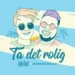 ZadeKing/Morgan Sulele Ta det rolig (feat.Morgan Sulele)